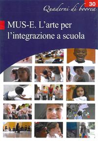 Quaderno n. 30 - MUS-E. L'arte per l'integrazione a scuola