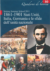 Quaderno n. 50 - 1861 - 1901 Stati Uniti, Italia, Germania e le sfide dell'unità nazionale