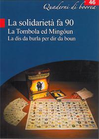Quaderno n. 46 - La Solidarietà fa 90