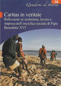 Quaderno n. 36 - Caritas in veritate