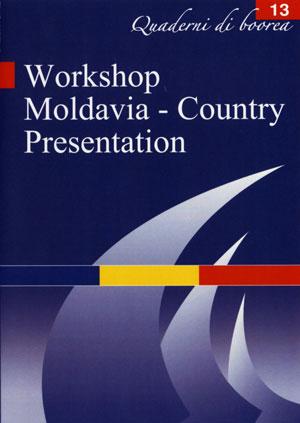 Quaderno n. 13 - Workshop Moldavia. Country presentation (2006)