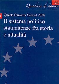 Quaderno n. 25 - Il sistema politico Statunitense fra storia e attualità
